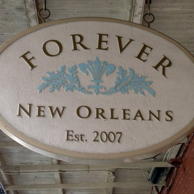 Forever New Orleans Sign of the French Quarter